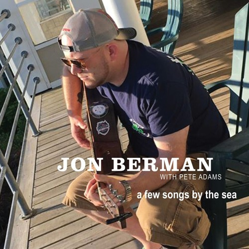 A Few Songs By The Sea