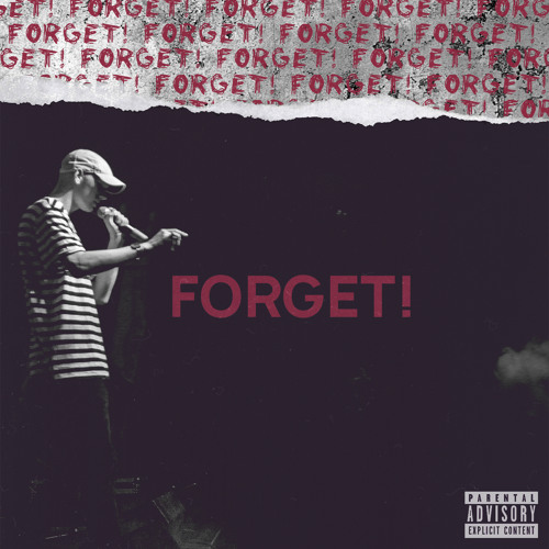 FORGET! [prod. by LCS]