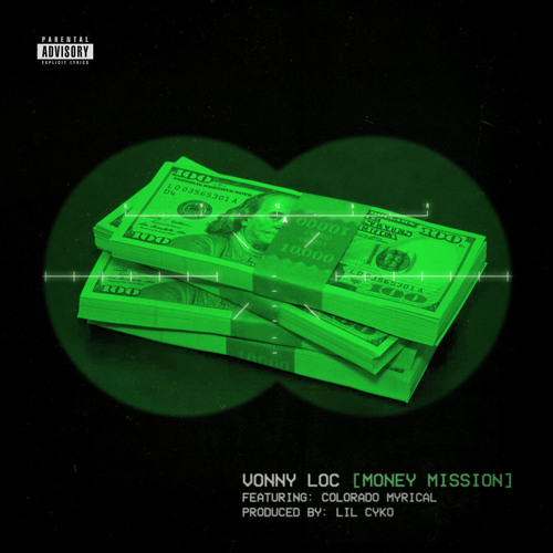 MONEY MISSION Feat COLORADO MYRICAL
