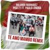 Te Amo - Piso 21 Ft. Paulo Londra (Mambo Remix) [Rolando Rodríguez]