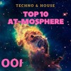 001 Top 10 Best Techno & House Songs | AT-Mosphere Radio