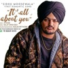Its All About You - Sidhu Moosewala