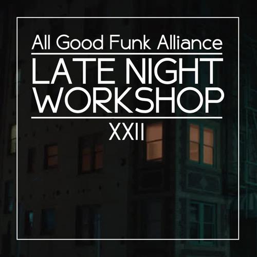 Late Night Workshop 22