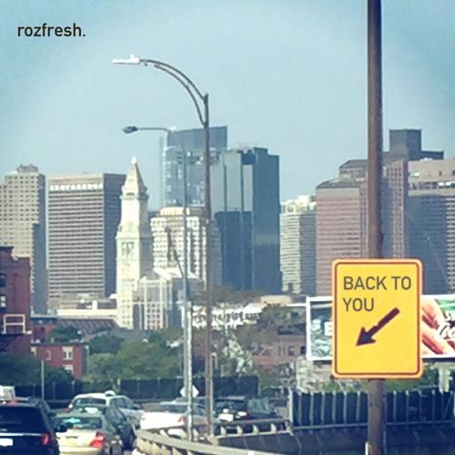 rozfresh - Back to you