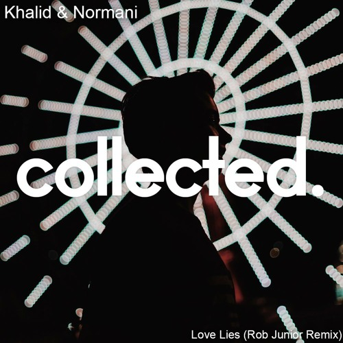 Khalid & Normani - Love Lies (Rob Junior Remix)