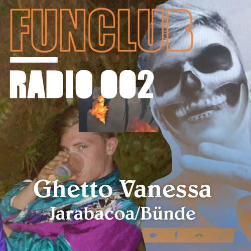 FUNCLUB RADIO 002 GHETTO VANESSA