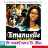 The Podcast Under the Stairs - 88 Films Italian Collection - Disc 13 - Emanuelle & t/Last Cannibals