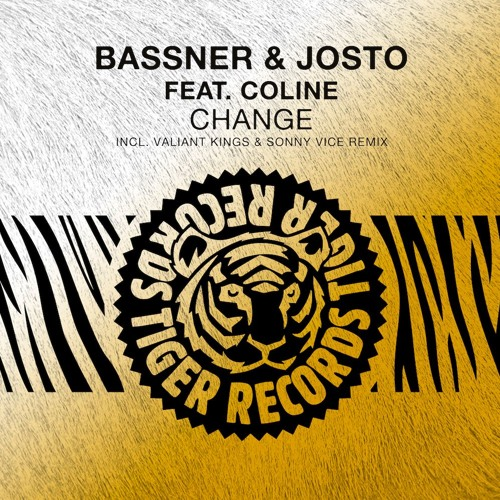 Bassner & Josto feat. Coline - Change (Valiant Kings & Sonny Vice Radio Edit)