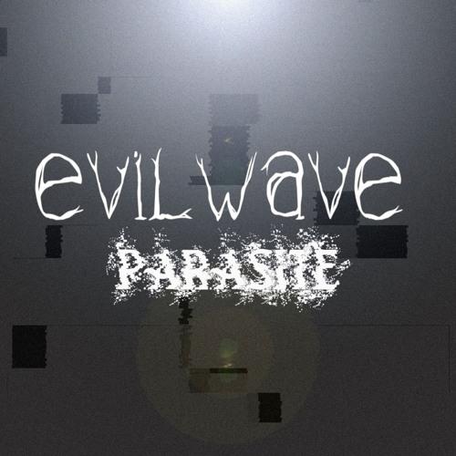 Evilwave - Parasite
