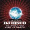 Dj Disco & Dj Supreme - Stamp Your Feet [Evsolum Mashup]