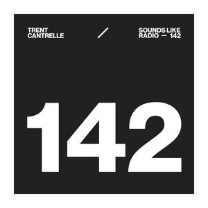 Trent Cantrelle - Sounds Like Radio 142 2018-08-12 Artwork