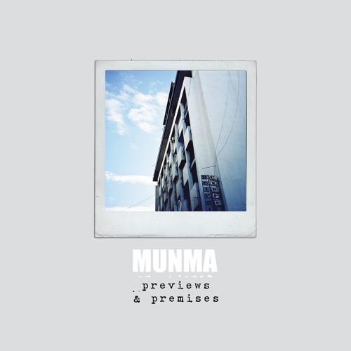 Munma - Previews & Premises [2010]