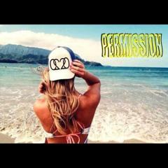 PERMISSION Feat. The Kidd (Prod. The Prophet)