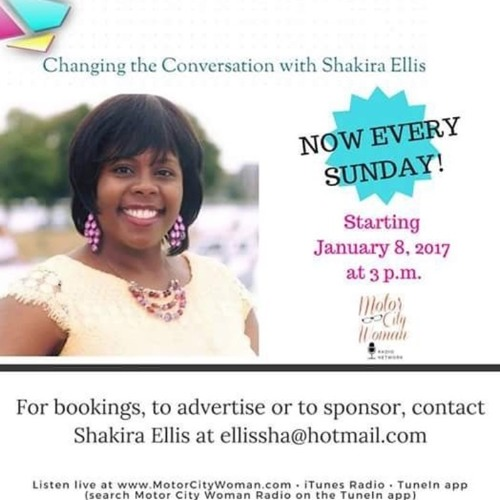 Changing The Conversation With Shakira Ellis 8 - 12 - 2018