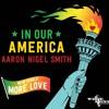 MORE LOVE - Aaron Nigel Smith