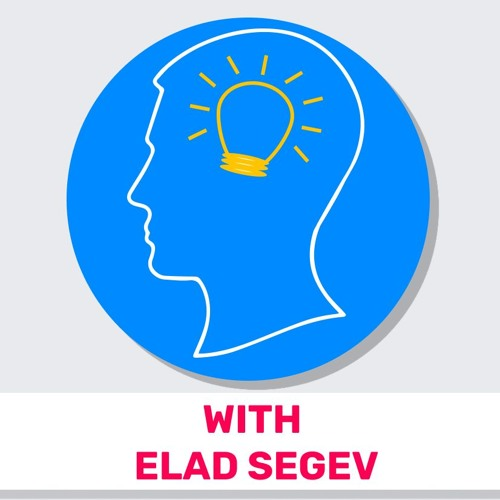 27 - Boost Your Creativity (Featuring Elad Segev)