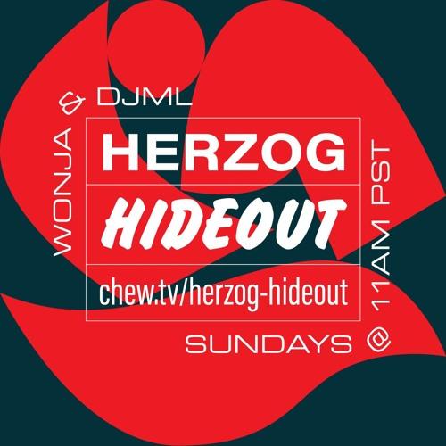 Herzog Hideout with DJML & Wonja - 2018/08/12