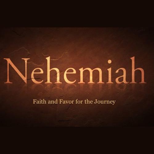 Nehemiah: Faith and Favor for the Journey