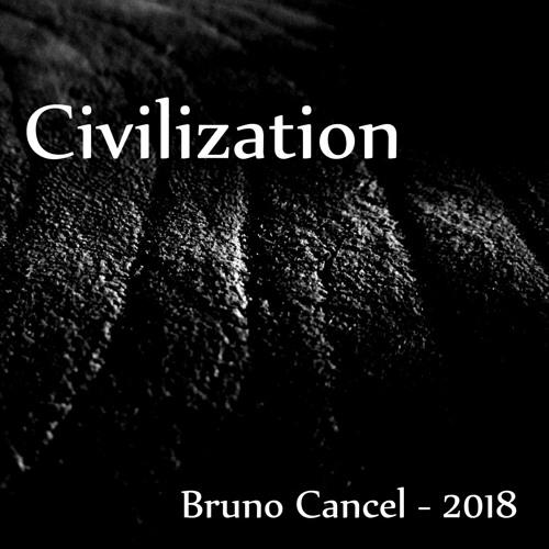 Civilization - Bruno Cancel - 2018