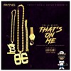 Yella Beezy Thats On Me Truth Mix Mp3