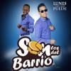 Son Los Del Barrio Presentación oficial en la Argentina