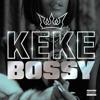 Keke Palmer - Bossy (DonB Edit)