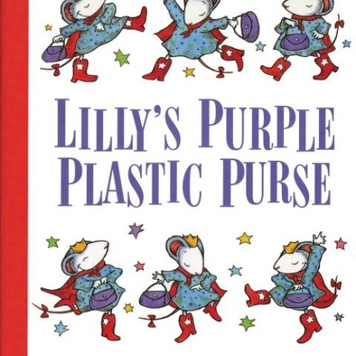 Episode 52 - Lilly's Purple Plastic Purse