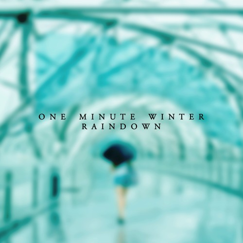 One Minute Winter -