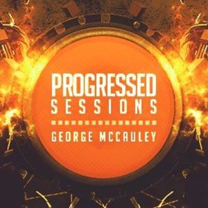 George McCauley - Progressed Sessions 073 2018-08-13 Artwork