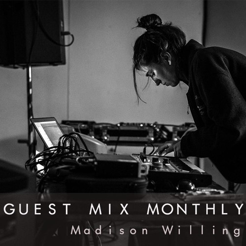 first light • Guest Mix Nº 002 • Madison Willing