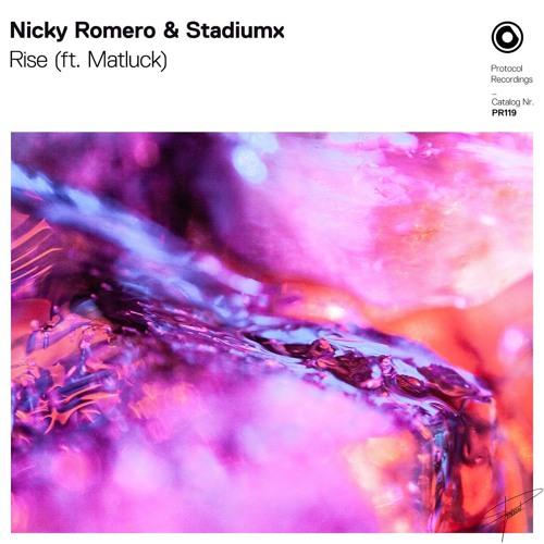 Nicky Romero & Stadiumx - Rise (ft. Matluck)