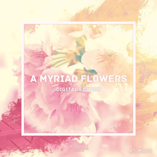 A Myriad Flowers (Digital Edition) Out Now!