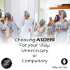 WOULD YOU CHOOSE AN ASOEBI FOR YOUR WEDDING; NO..NOT NECESSARY OR YES..TOTALLY COMPULSORY
