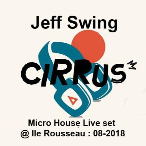 Jeff Swing @ Ile Rousseau 08.2018