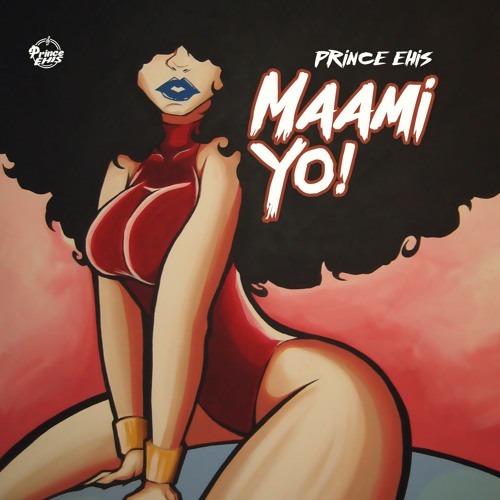 Maami Yo - Prince Ehis