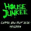 Capital Bra Feat Juju - Melodien (Housejunkee Bootleg)