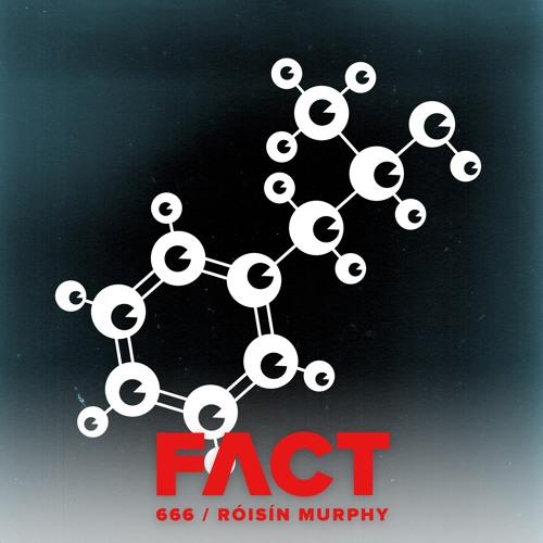 FACT mix 666 - Róisín Murphy (Aug '18)