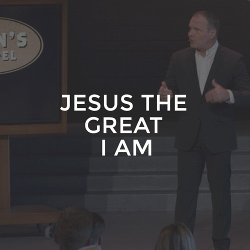 John #28 - Jesus the Great I AM