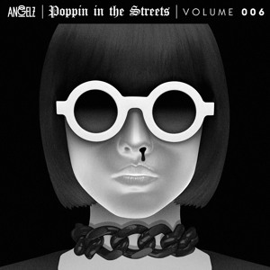 ANGELZ - Poppin In The Streets 006 2018-08-13 Artwork