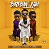 Download Babban Riga (Ft. Feezy x DJ A.B) Mp3
