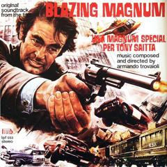 Blazing Magnum - Armando Trovajoli