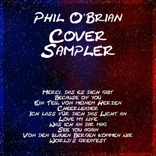 Love My Life (Phil O'Brian Cover)