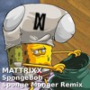 Mattrixx - SpongeBob - Sponge Monger Remix (Free BEAT//Read Desc. for Info!)