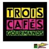 Evan Productions - Trois Cafés Gourmands
