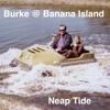 Neap Tide feat. Burke