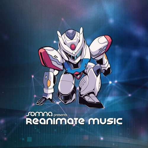Reanimate Music 030