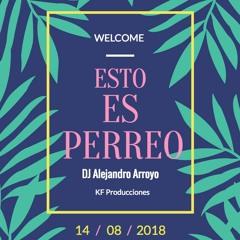 Esto Es Perreo By DJ 2A