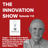 EP 115: Topple: The End of Firm-Based Strategy with Ralph Welborn, PhD