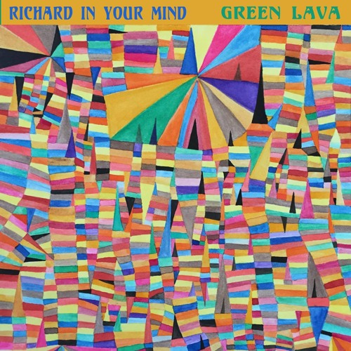 Green Lava by Richard In Your Mind