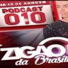 # PODCAST 010 DJ ZIGÃO DA BRASÍLIA 2018 Portada del disco